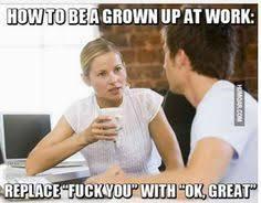 Co Worker Memes - co worker humor work humor pinterest humor work humor and