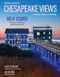home design chesapeake views magazine chesapeake views spring 2017 archives home design magazine