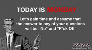 Monday Funny Meme - funny monday picture post riotous memes and pics pmslweb