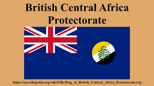 British Somaliland Flag British Central Africa Protectorate Youtube