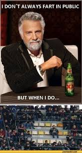 Most Interesting Man In The World Memes - the most interesting man in the world fart memes funny