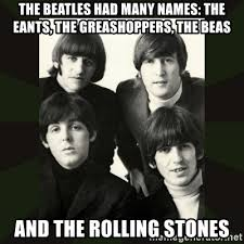 the beatles had many names the eants the greashoppers the beas