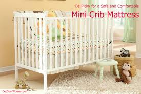 be picky for a safe and comfortable mini crib mattress dot com women