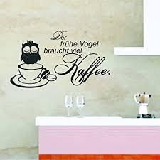 küche wandtattoo greenluup wandtattoo spruch der frühe vogel braucht viel kaffee