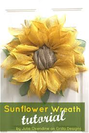 sunflower mesh wreath diy sunflower wreath tutorial grillo designs