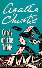 cards on the table cards on the table by agatha christie in search of the classic