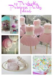 the party ideas 19 perfectly princess party ideas give your princess the party she