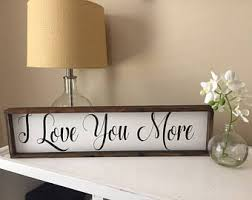 Outdoor Themed Baby Room - love you more sign etsy