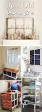 25 old window ideas transforming those frames from odd to