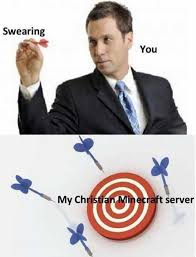 Server Memes - dopl3r com memes swearing you my christian minecraft server