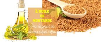 huile de moutarde cuisine afrolife l huile de moutarde pour la pousse de nos cheveux crépus