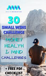 30 Small Wins Challenge Make Momentum With Your Money And Life