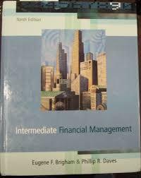 intermediate financial management eugene f brigham