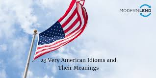 23 very american idioms and their meanings modernlend blog