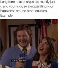 Couples Meme - long term relationships are mostly just you and your spouse