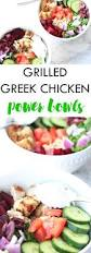 grilled greek chicken power bowls lean clean and brie
