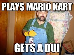 Dui Meme - plays mario kart gets a dui alcoholic luigi quickmeme