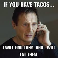 Food Photo Meme - taco tuesday taken phone call liam mexican food meme memes