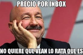 Inbox Meme - precio por inbox no quiere que vean lo rata que es meme de