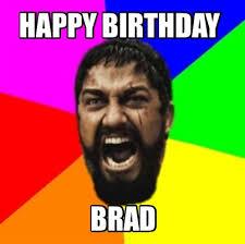 Meme Generator Happy Birthday - meme creator happy birthday brad