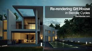 re rendering gh house in blender cycles youtube