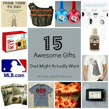 cool gifts for dads 15 gifts dads really want everydayfamily