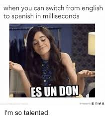 Memes In Spanish - 25 best memes about english to spanish english to spanish memes