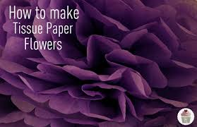 tissue paper flowers printable instructions how to make tissue paper flowers hoosier homemade