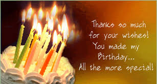 thank you all for the wonderful birthday wishes welcome to