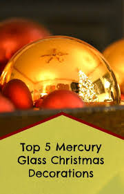 24 best mercury glass christmas decorations and ornaments images