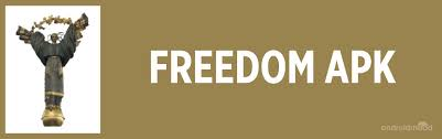 freedo apk freedom apk free for android androidmood