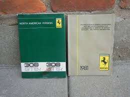 ferrari 308 owners manual u0026 sales and service manual free
