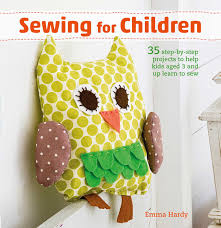 sewing for children book by emma hardy official publisher page