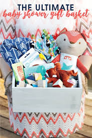 baby shower gift baskets the ultimate baby shower gift basket