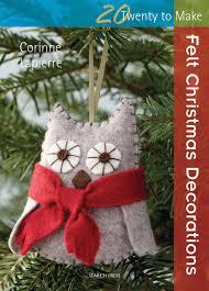 search press twenty to make felt christmas decorations by