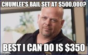 Chumlee Meme - image tagged in rick pawn stars chumlee imgflip