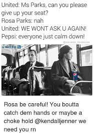 Rosa Parks Meme - 25 best memes about rosa parks nah rosa parks nah memes