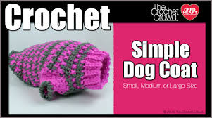 crochet simple dog sweater tutorial the crochet crowd
