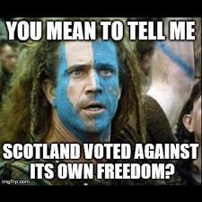Scottish Meme - happy dependence day scotland musicuse