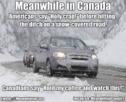Canada Snow Meme - meanwhile in canada added a new photo meanwhile in canada facebook