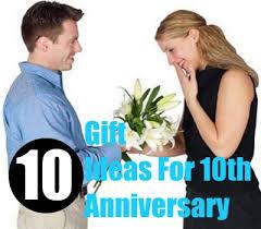 ten year wedding anniversary gift 10 year wedding anniversary gift ideas for wedding