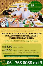 lexus hotel seremban ramblings of a hotelier ramadan buffet list in port dickson
