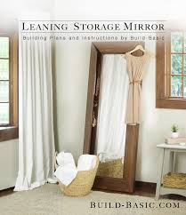 Full Length Mirror Jewelry Storage Build A Leaning Storage Mirror U2039 Build Basic