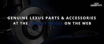 lexus website ksa oem lexus parts genuine lexus parts u0026 accessories