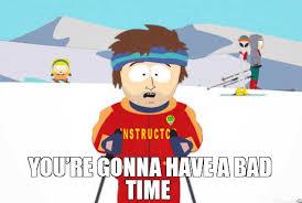 Bad Time Meme Generator - add salt to taste because life isn t going to season itself