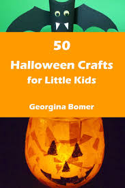 50 halloween crafts for little kids the book craftulate