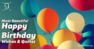 birthday wishes 100 beautiful happy birthday quotes with images