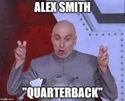 Alex Smith Meme - dr evil laser meme imgflip
