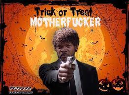 Halloween Meme - trick or treat motherfucker samuel l jackson halloween meme pmslweb