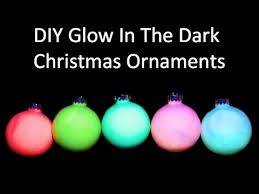 Glow In The Dark Spray Paint Colors - diy glow in the dark christmas ornaments youtube